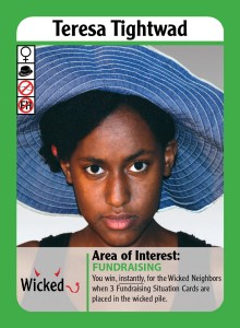 Wicked Neighbor Interest: Fundraising